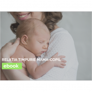 Relatia timpurie mama-copil (ebook)